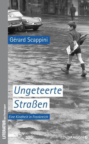 "Lesung: Gérard Scappini - ""Ungeteerte Straßen"""