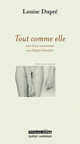 Lesung & Autorengespräch: Louise Dupré - Tout comme elle